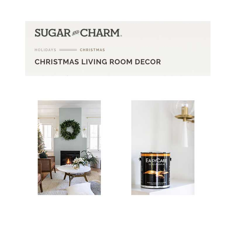 Sugar and Charm article on Christmas decoration with EasyCare Paint by True Value